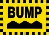 Bump Sign Board - Signage Solutions Belleville by B M R  Mfg  Inc