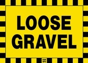 Loose Gravel Sign Board - Signage Solutions Peterborough by B M R  Mfg  Inc