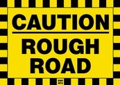 Caution Rough Road Sign Board - Signage Solutions Campbellford by B M R  Mfg  Inc