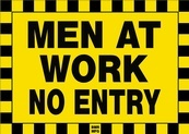 Men At Work No Entry Sign Board - Signage Solutions Belleville by B M R  Mfg  Inc