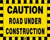 Caution Road Under Construction Sign Board - Signage Solutions Trent Hills by B M R  Mfg  Inc