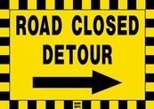 Road Closed Detour Sign Board with Right Arrow - Signage Solutions Trent Hills by B M R  Mfg  Inc