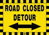 Road Closed Detour Sign Board with Arrow - Signage Solutions Campbellford by B M R  Mfg  Inc