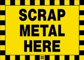 Scrap Metal Here Sign Board - Signage Solutions Campbellford by B M R  Mfg  Inc