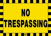 No Trespassing Sign Board - Signage Solutions Belleville by B M R  Mfg  Inc