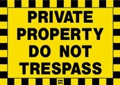 Private Property Do Not Trespass Sign Board - Signage Solutions Trent Hills by B M R  Mfg  Inc