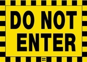 Do Not Enter Sign Board - Signage Solutions Campbellford by B M R  Mfg  Inc
