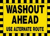 Washout Ahead Use Alternate Route Sign Board - Signage Solutions Belleville by B M R  Mfg  Inc