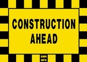 Construction Ahead Sign Board - Signage Solutions Peterborough by B M R  Mfg  Inc