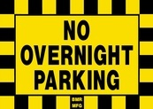 No Overnight Parking Sign Board - Signage Solutions Trent Hills by B M R  Mfg  Inc