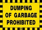 Dumping Of Garbage Prohibited Sign Board - Signage Solutions Trent Hills by B M R  Mfg  Inc