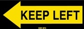 Keep Left Sign Board - Signage Solutions Peterborough by B M R  Mfg  Inc
