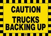 Caution Trucks Backing Up Sign Board - Signage Solutions Campbellford by B M R  Mfg  Inc
